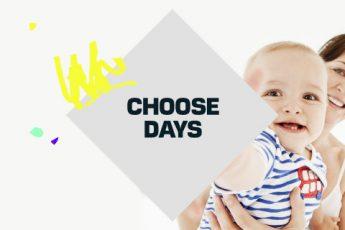 Choose days